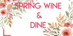 Spring Wine Dine
