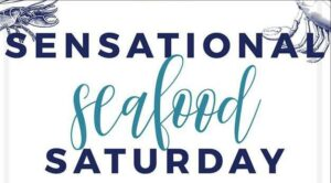 Sensational Seafood Saturday