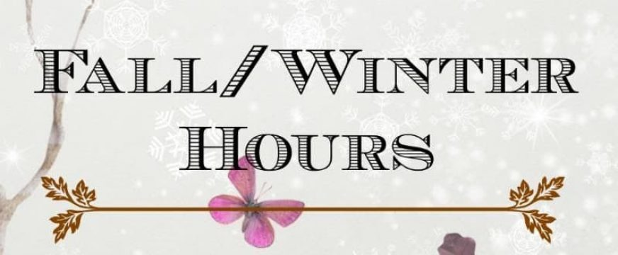 Fall And Winter Hours
