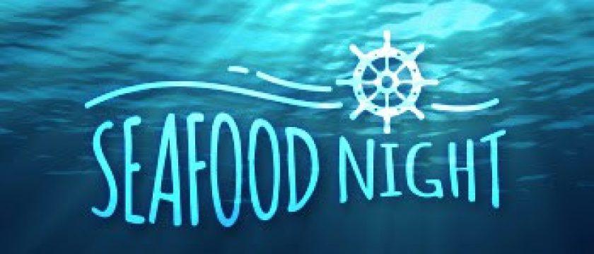 Seafood Night 2