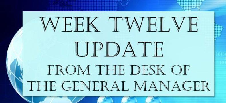 Week 12 Update From The Desk Of The GM