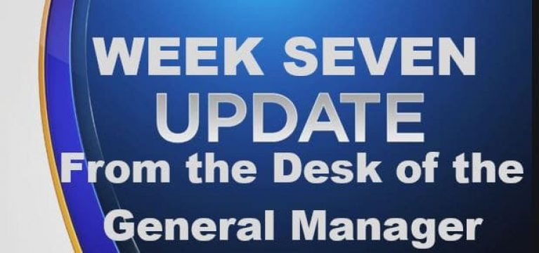 Week 7 Update From The Desk Of The GM